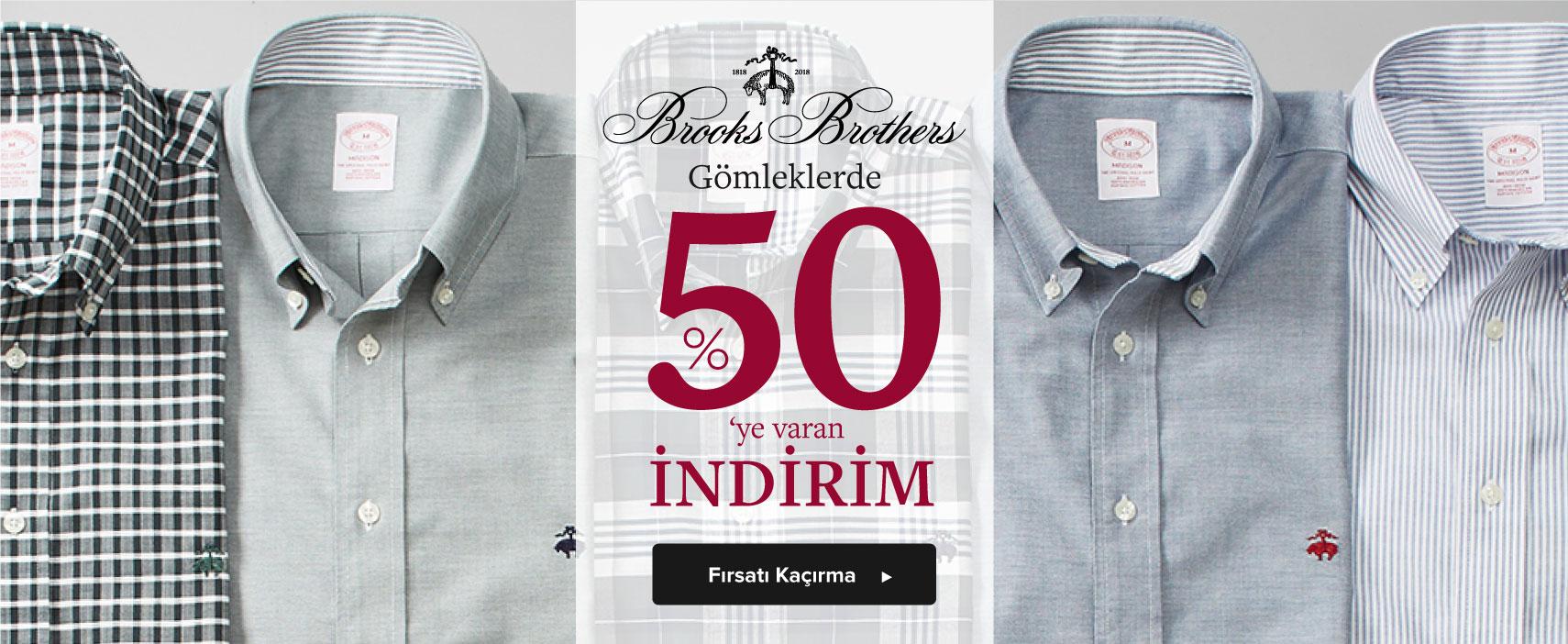 BROOKS BROTHERS GÖMLEKLERDE %50'YE VARAN İNDİRİM